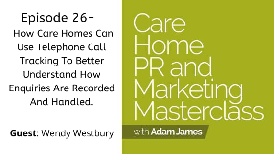 How Care Homes Can Use Telephone Call Tracking To Better Understand How Enquiries Are Recorded And Handled.